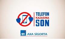 Axa Sigorta Telefon Kazasına Son Kampanyası