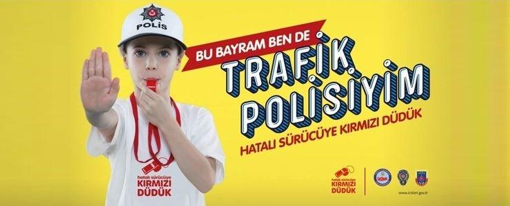 """Bayramda trafik kuralı ihlaline karşı """"kırmızı düdük"""" kampanyası"""